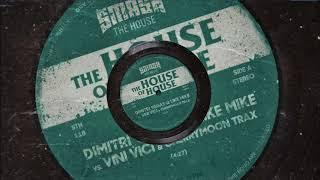 The House Of House (Extended Mix) - Dimitri Vegas & Like Mike, Vini Vici, Cherrymoon Trax) -