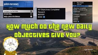 GTA Online How Much Money And RP Do The New Daily Objectives Give You For 28 Days? Guide