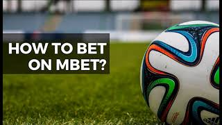 How to register and place a bet on Mbet