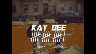 Summer Sixteen (Remix) - KayDee