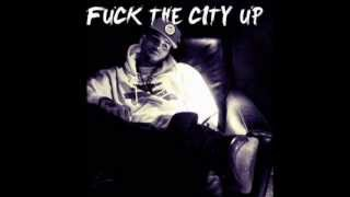 Chris Brown - Fuck The CIty Up