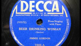 BEER DRINKING WOMAN by Jimmie Gordon BLUES