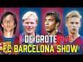 De Grote FC BARCELONA LIVE SHOW: Alles Over Messi, Cruijff, Koeman & Frenkie