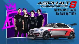 [Asphalt 8: Airborne New Soundtrack] Fall Out Boy - Hold Me Tight Or Don't