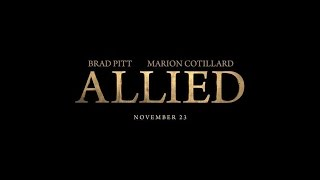 Allied  Official Trailer  Paramount Pictures India