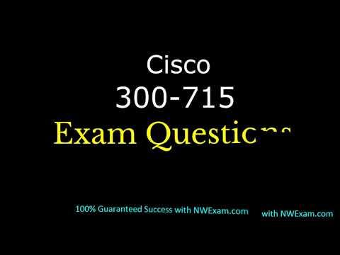 300-715 Exam Practice Questions | Cisco CCNP Security Exam Info ...