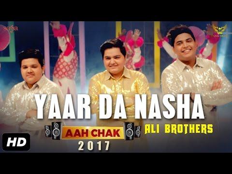 Yaar Da Nasha  Ali Brothers