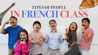 Types of People in French Class