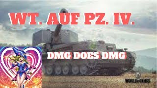 WOT BLITZ || DMG DOES DMG WT  AUF  PZ  IV