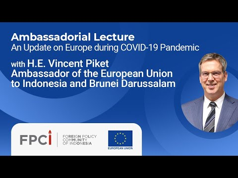 FPCI Ambassadorial Lecture with H.E. Vincent Piket (20 July 2020)