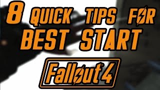 8 Quick Tips for FALLOUT 4 Beginners (Spoiler Free Guide)
