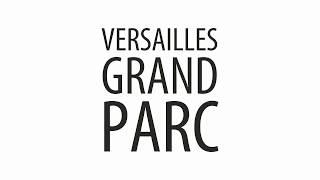Versailles Grand Parc - VERSAILLES CEDEX