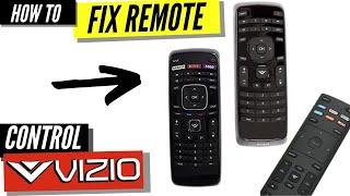 How To Fix a Vizio Remote Control That's Not Working