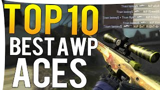 CS:GO - TOP 10 BEST PRO AWP ACES OF ALL TIME !