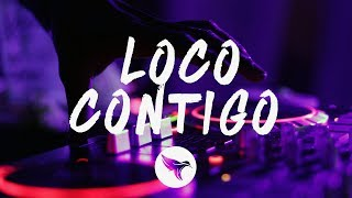 DJ Snake   Loco Contigo (Letra  Lyrics) J. Balvin, Tyga