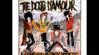 Dogs D' Amour - Errol Flynn (first version)