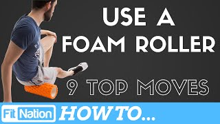 Foam Roller Exercises | Learn How To Foam Roll | Full Body Foam Roller Workout by Fit-Nation