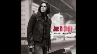 Joe Nichols -- Real Things