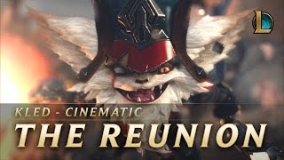 Kled: The Reunion | New Champion Teaser - League of Legends