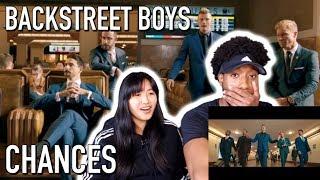 BACKSTREET'S BACK ALRIGHT!! | BACKSTREET BOYS - CHANCES | MUSIC VIDEO REACTION