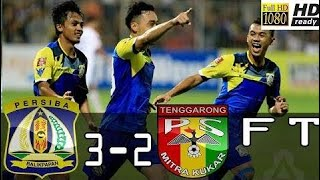 Persiba Balikpapan Vs Mitra Kukar 3-2 All Goals & Highlight - Liga 1 - 10/11/2017