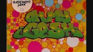 Basement Jaxx - Oh My Gosh (Acapella)