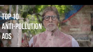 Top 10 Anti-Pollution Ads
