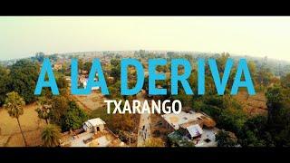 Txarango - A La Deriva