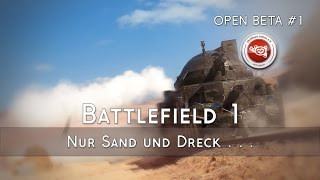 [Livestream Gameplay] Battlefield™ 1 Open Beta #1 - Mit dem Ross durch die Wüste!