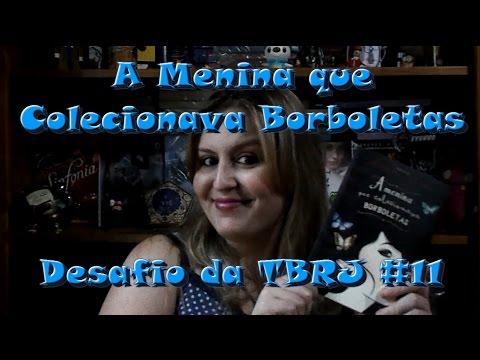 Resenhando: A Menina que Colecionava Borboletas (Desafio da TBRJ #11) || Larissa Siriani