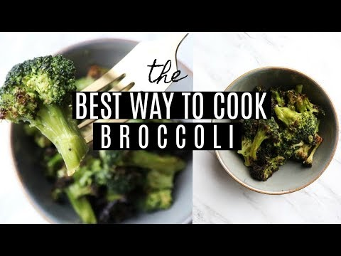 The best way to cook broccoli