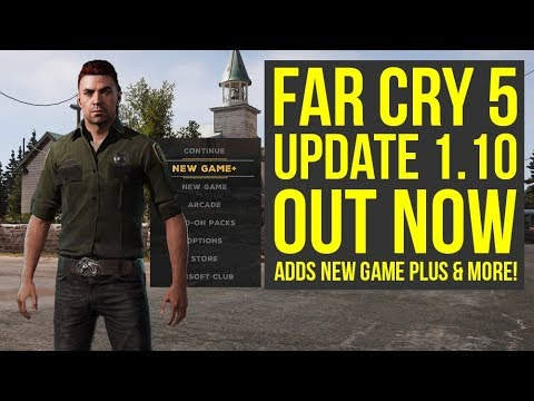 Far Cry 5 Update 1.10 OUT NOW - Adds New Game Plus, New Difficulty & More! (Far Cry 5 New Game Plus)