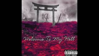 Ace - Welcome To My Hell