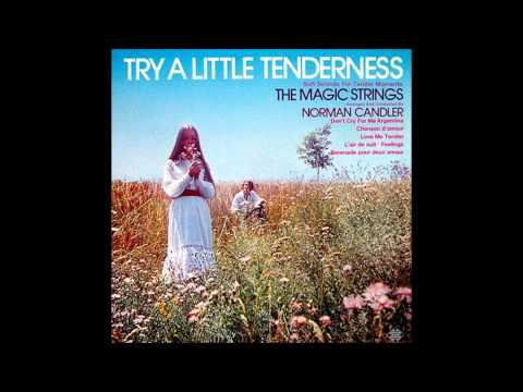 Norman Candler - Try a little Tenderness / トライ・ア・リトル・テンダネス