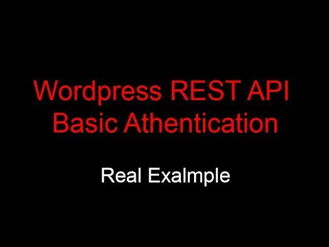 Wordpress REST API Basic Athentication - Create WP User Remotely Using API Mp3