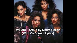 Gambar cover WE ARE FAMILY by Sister Sledge (With Lyrics)