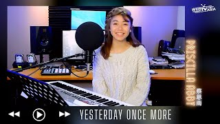 The Carpenters - Yesterday Once More Cover ( 蔡恩雨 Priscilla Abby )