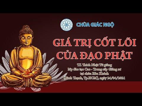 Giá trị cốt lõi của đạo Phật