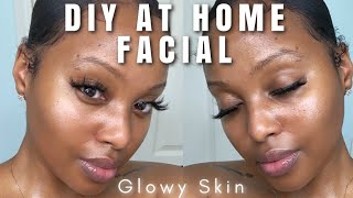 DIY At Home Facial For ALL Skin-Types | GLOWY HEALTHY SKIN | 2020