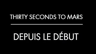 Depuis le Début-Thirty Seconds to Mars (Subtitulado al Español)