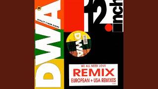 We All Need Love (USA Remix)