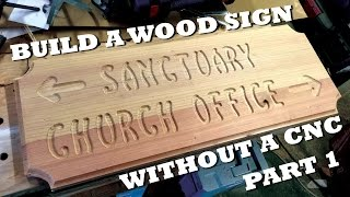 Build A Wood Sign  Part 1
