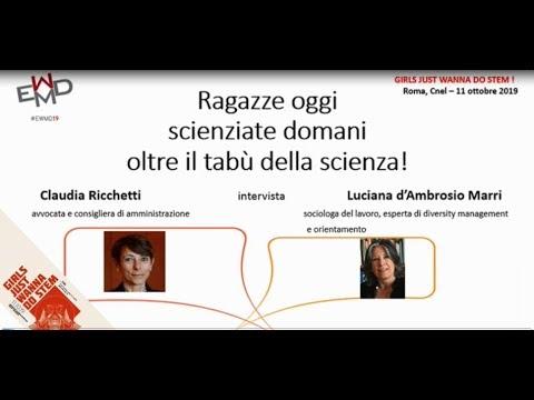 L'intervento di Luciana d'Ambrosio Marri 'Ragazze oggi scienziate domani, oltre il tabù della scienza!' 11 ottobre 2019