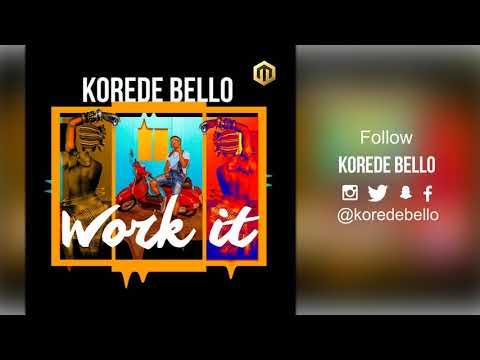 Korede Bello - Work It ( Official Audio )