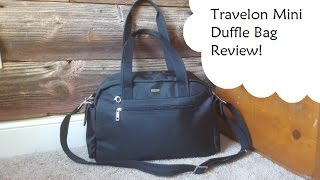 Travelon Mini Duffle | Review | What's in my bag?