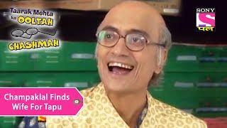 Your Favorite Character   Champaklal Finds Wife For Tapu   Taarak Mehta Ka Ooltah Chashmah