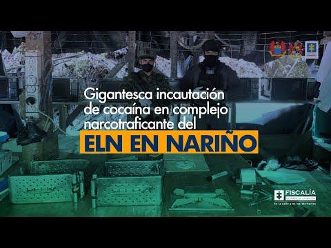 Fiscal Barbosa: Gigantesca incautación de cocaína en complejo narcotraficante del ELN en Nariño