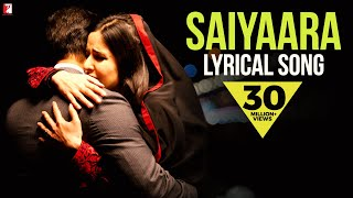 Lyrical: Saiyaara Full Song with Lyrics | Ek Tha Tiger | Salman