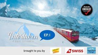 เที่ยวรอบโลก CHECKLIST 40 : Switzerland Interlaken 4 ขุนเขา 2 ทะเลสาบ  EP.1 OA : 13/07/59