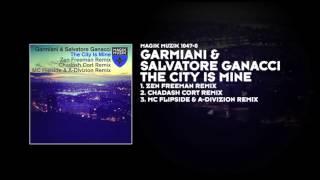 Garmiani & Salvatore Ganacci - The City Is Mine (Chadash Cort Remix)